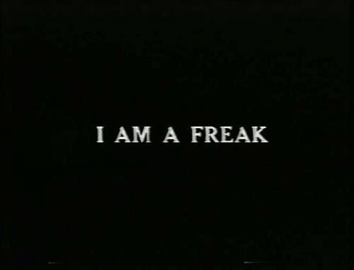 Freaky Quotes I am a freak
