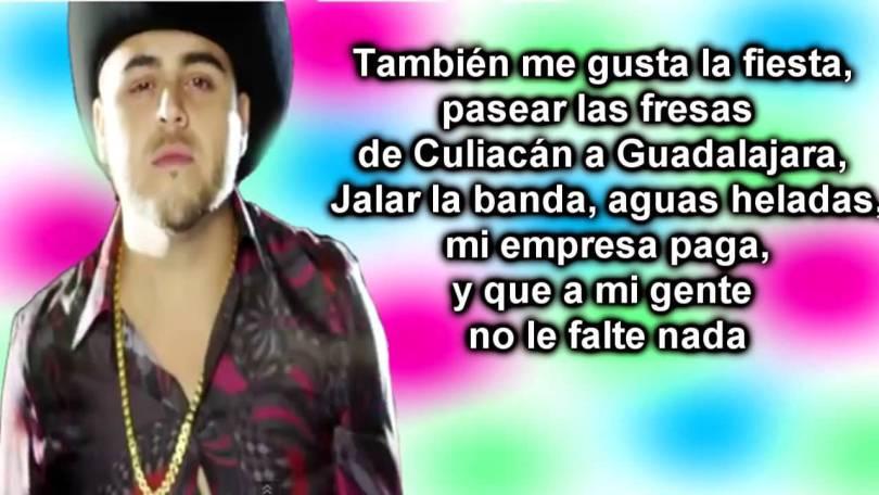 Gerardo Ortiz Quotes Tambien me gusta la fiesta passear las fresas de culiacan a guadalajara