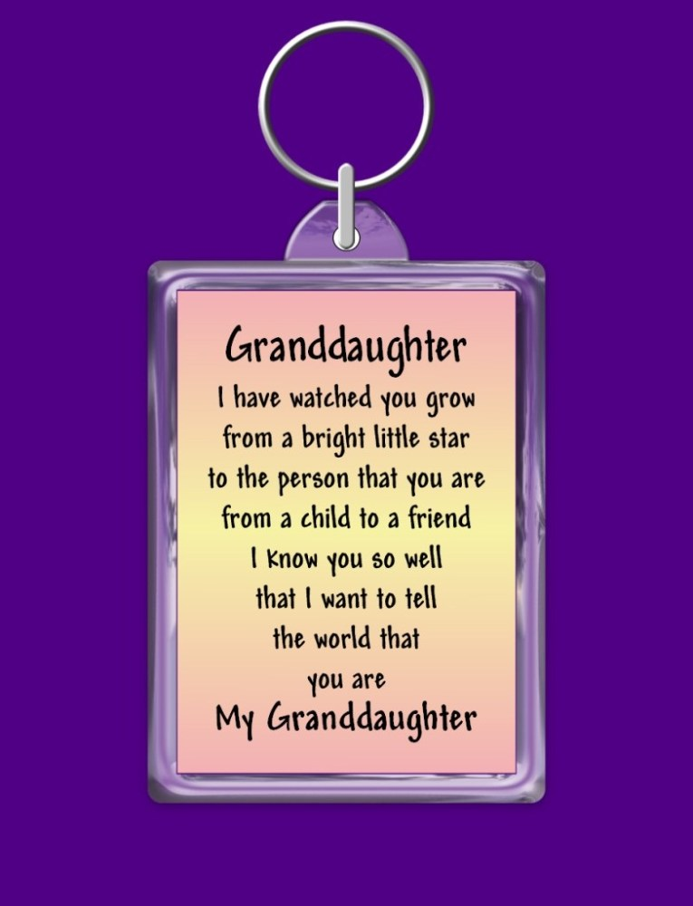 Granddaughter i have watched you grow from a bright little star to the person that you are