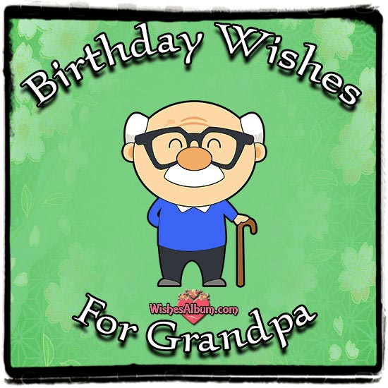 Grandpa Birthday Wishes Image