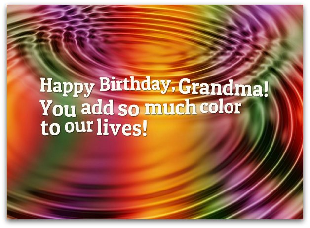 Happy Birthday Grandma Have A Wonderful Day
