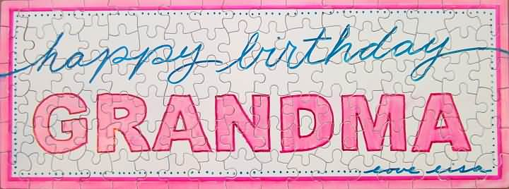 Happy Birthday Grandma Love You Facebook Cover Photo