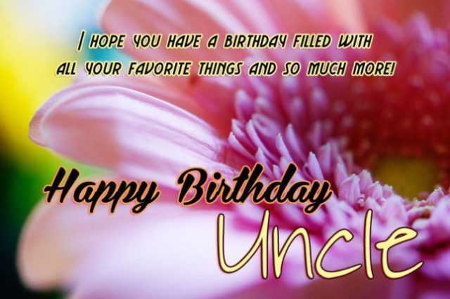 Happy Birthday Message To My Great Uncle Wishes Image
