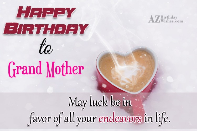 Happy Birthday To Grand Mother With Hot Tea