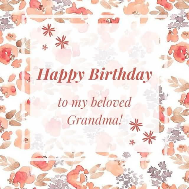 Happy Birthday To My Beloved Grandma Wishes E Card For Facebook