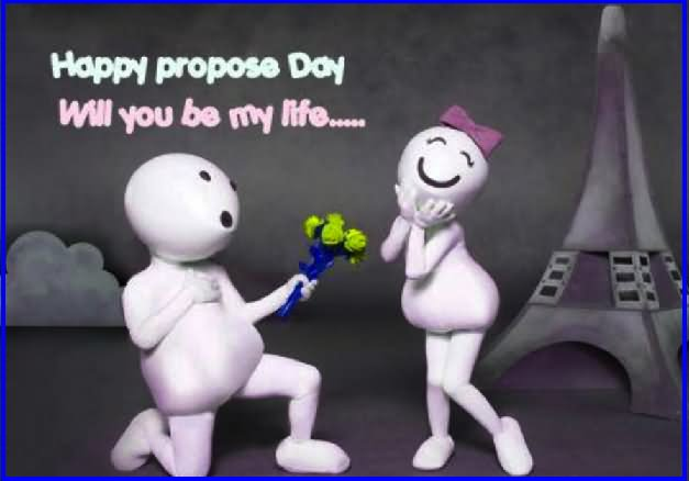Happy Propose Day Will You Be My Life