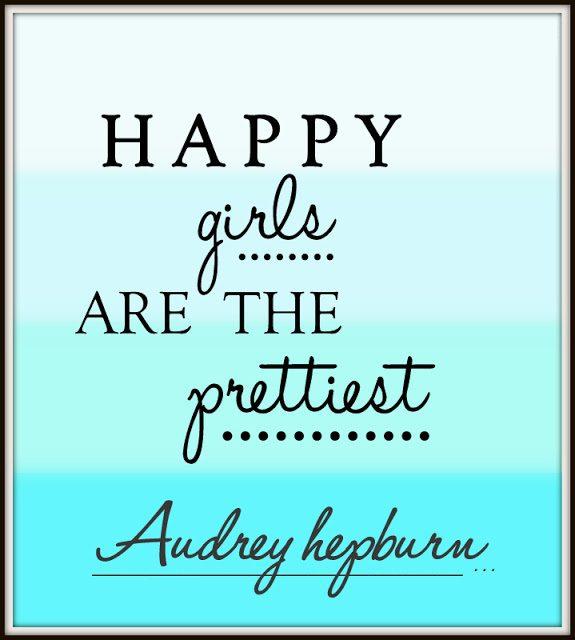 Happy girls are the prettiest Audrey Hepburn