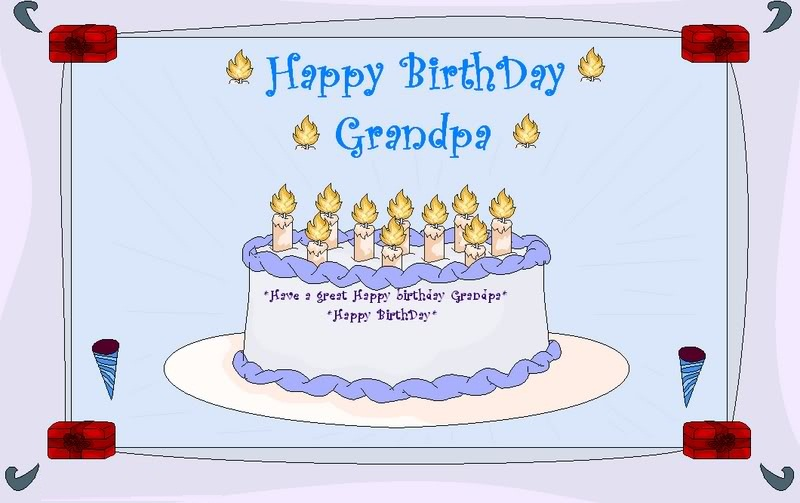 Have A Great Happy Birthday Grandpa Happy Birthday
