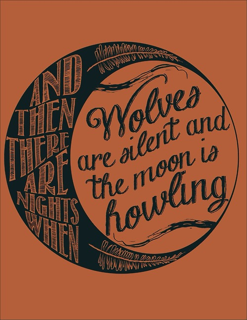 Hipster Quotes And then there are nights when wolves are silent and the moon is howling