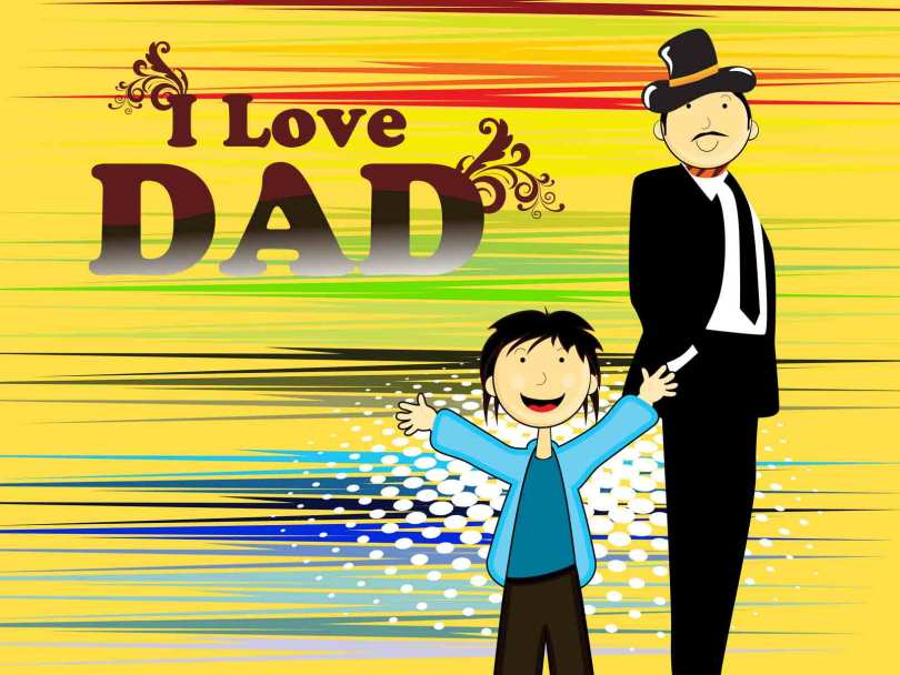I Love You Dad Happy Father's Day