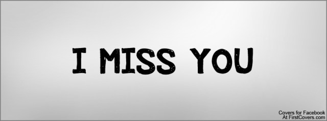 I Miss You Timeline Cover Wallpaper