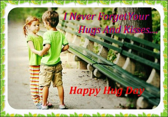 I Never Forget Your Hug Ha[[y Hug Day Wishes Image