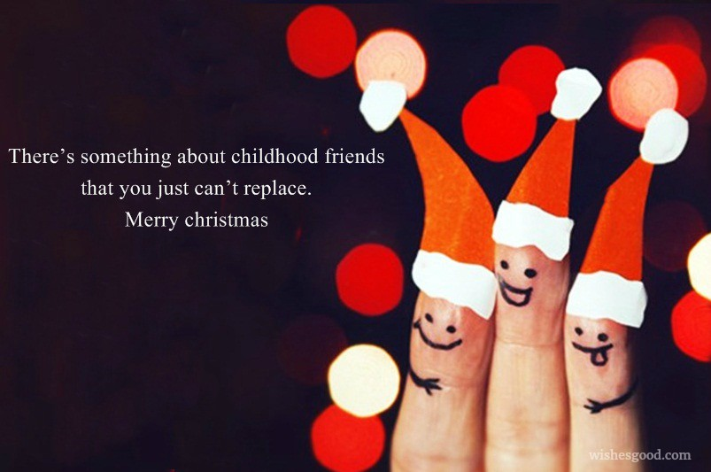 Merry Christmas Wishes For Childhood Friends