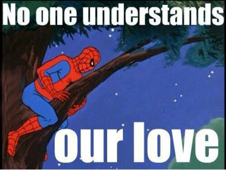 No one understands out love Love Memes