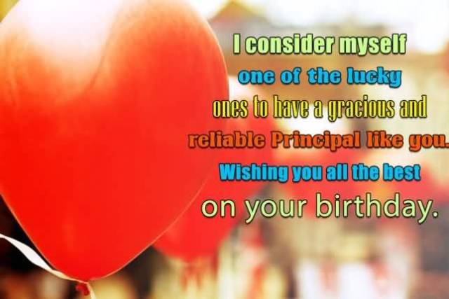 To Have A Reliable Principal Like You Wishing You All The Best On Your Birthday Greeting Image