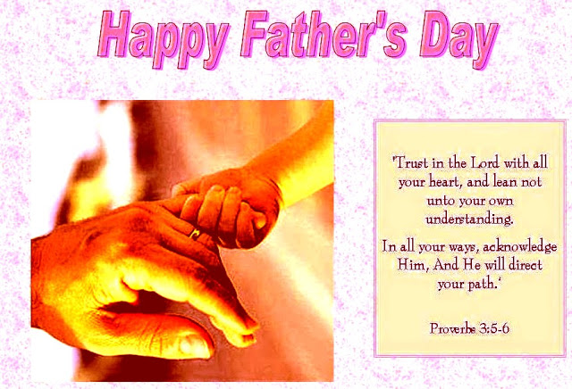 Trust In The Lord With All Your Heart Happy Father's Day Quotes Image