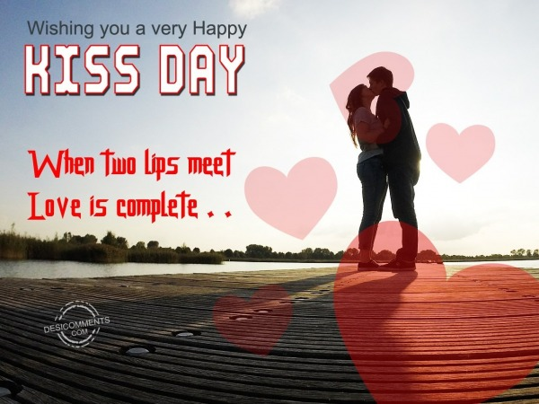 When Two Lips Meet Love Is Complete Happy Kiss Day