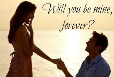 Will You Be Mine Forever Happy Propose Day Greetings