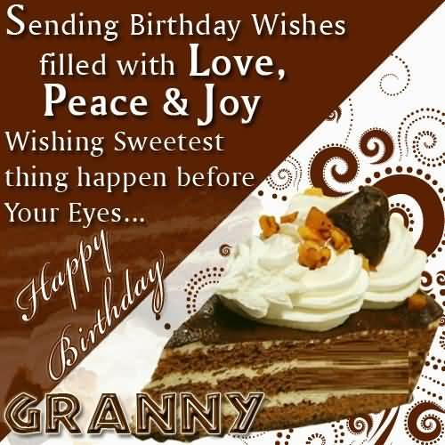 Wishing Sweetest Thing Happen Before Your Eyes Happy Birthday Granny