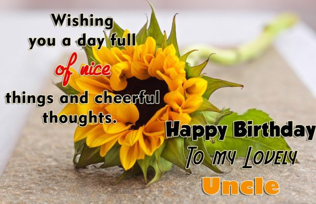 Wishing You A Day Full Of Nice Happy Birthday Uncle