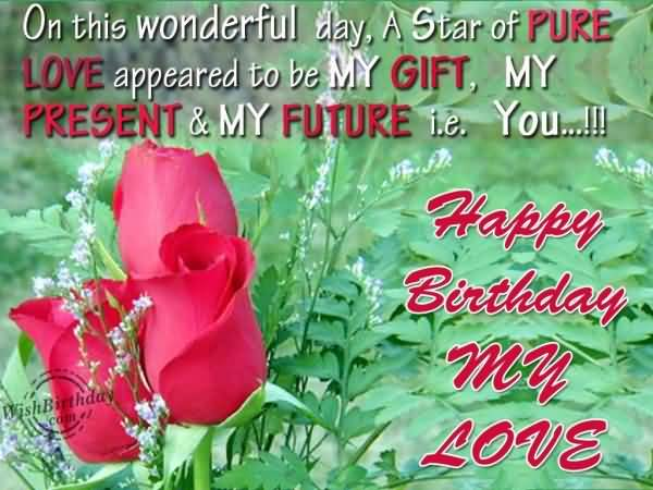 Wonderful Happy Birthday My Love Greeting Message For Facebook Image