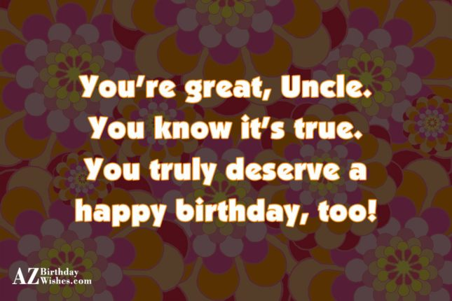 You're Great Uncle Happy Birthday To You