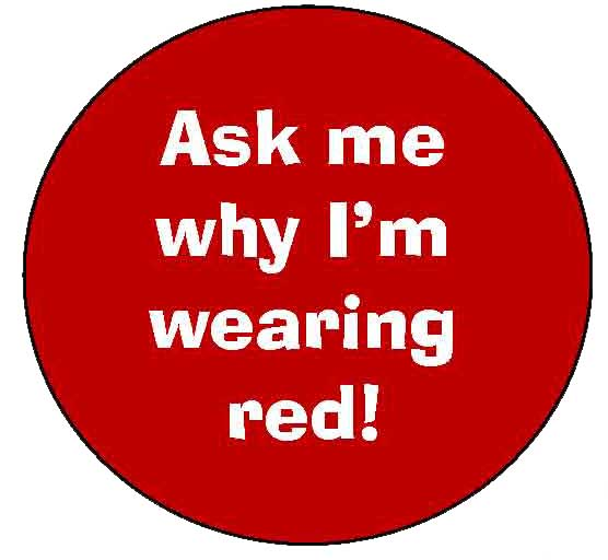 Ask Me Why I Wearing Red National Wear Red Day