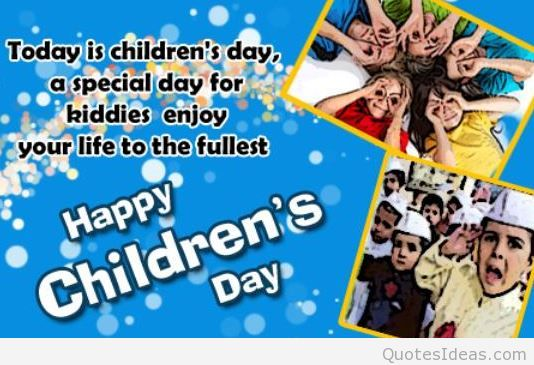 Best Wishes For Happy Children's Day Message