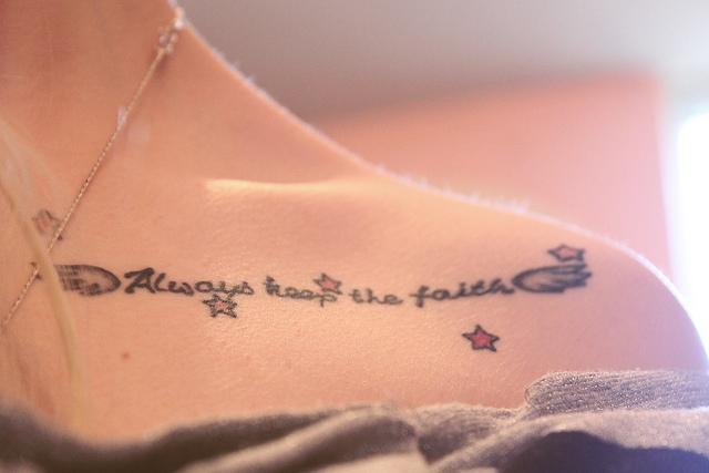 Cute Always Keep The Faith Tattoo On Shoulder For Girls