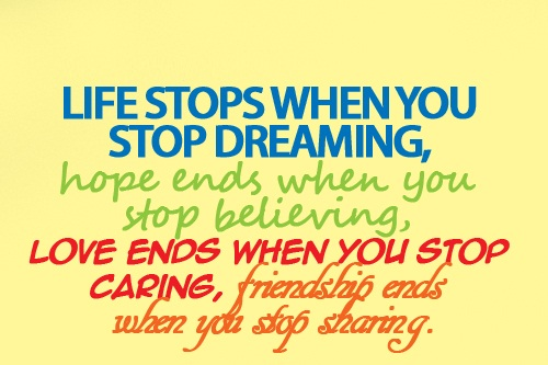 Cute Life Quotes Life stops when you stop dreaming