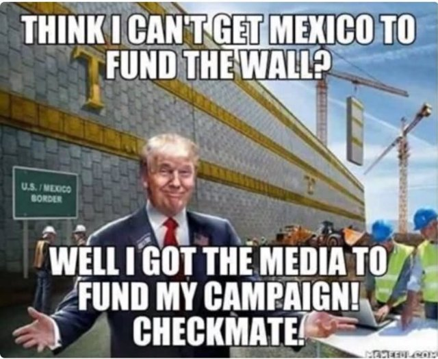 Donald Trump Meme Think I Cant Get Mexico To Fund The Wall