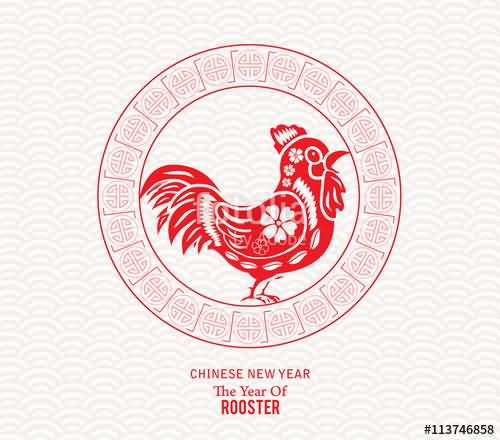 Fabulous Chinese New Year The Year Of Rooster