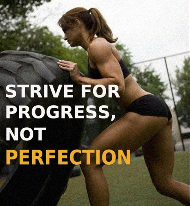 Fitness Sayings strive for progress, not perfection