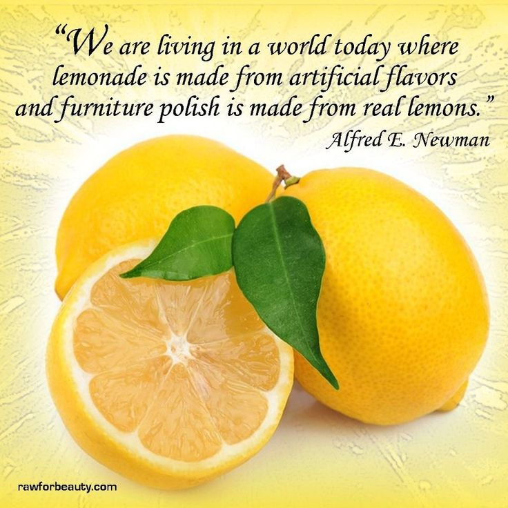 Health Quotes we are living in a world today where lemonade is made from arterial flavors