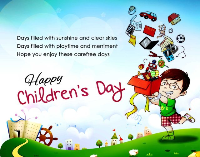 Hope You Enjoy These Carefree Days Happy Children's Day Wishes Image