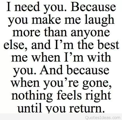 I Need You Quotes Sayings 2