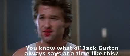 Jack Burton Quotes Sayings 03