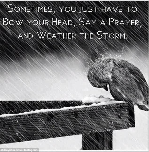 Keyshia Cole Quotes Sometimes you just have to bow your head say a prayer and weather the storm
