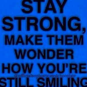 Keyshia Cole Quotes Stay strong make them wonder how you're still smiling