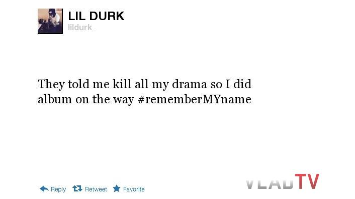 Lil Durk Quotes They told me kill all my drama so i did album on the way