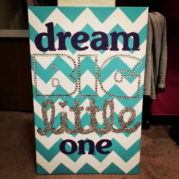 Little Big Quotes Dream big little one