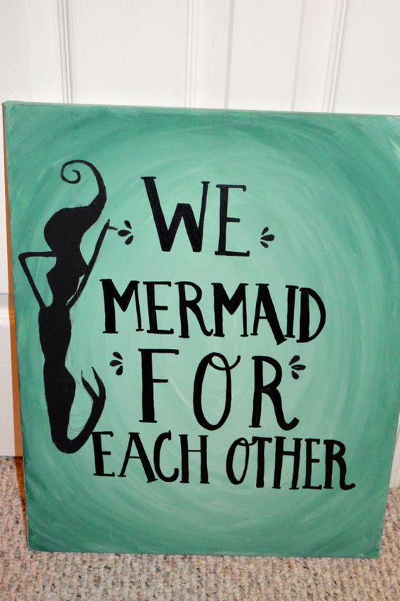 Little Big Quotes We mermaid for each other