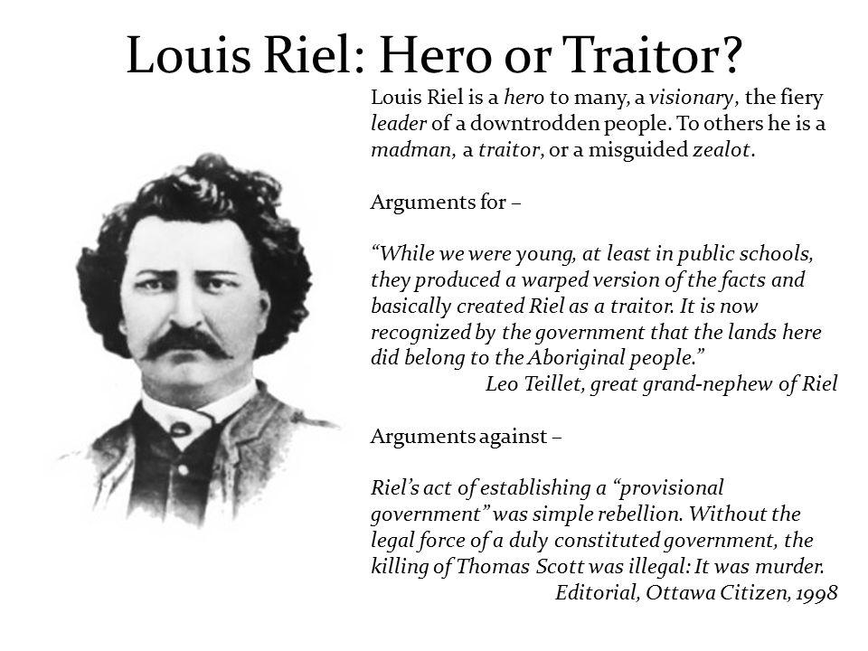 louis riel hero or traitor essay