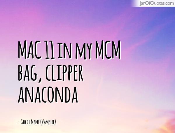 MCM Sayings Mac ii in may MCM bag clipper anaconda Gucci Mane