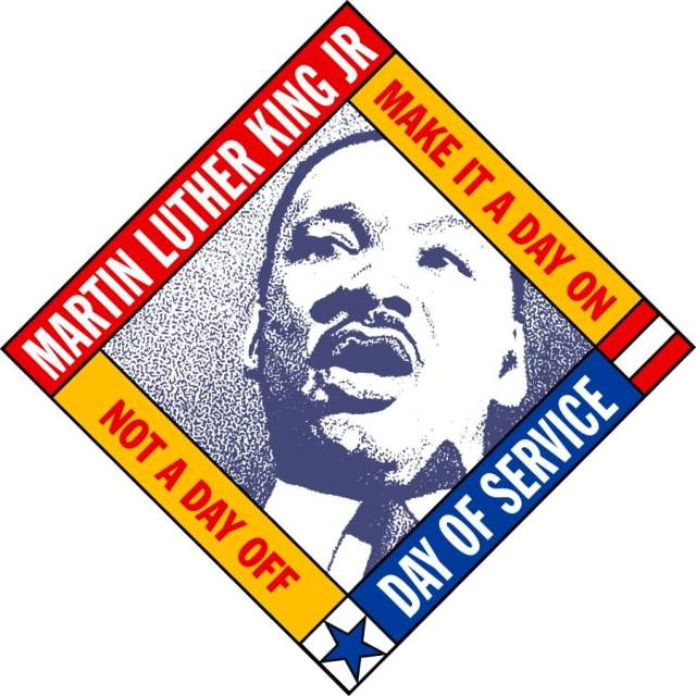 Martin Luther King Jr Make It A Day On Day Not A Day Of Day Of Service Picture