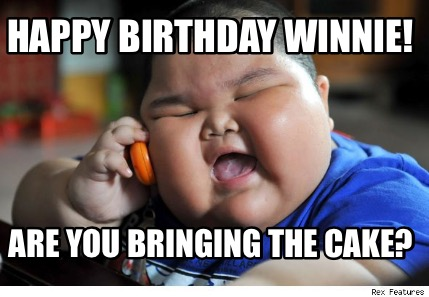 Meme Happy Birthday Winner Are You Bringing The Cake Photo