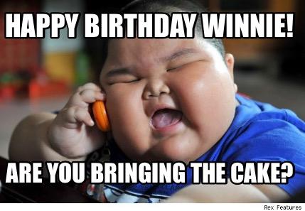Meme Happy Birthday Winner Are You Bringing The Cake Photo