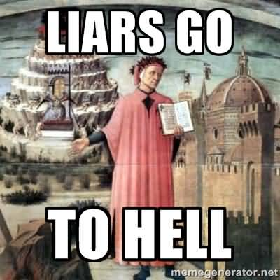 Meme Liars Go To Hell Image