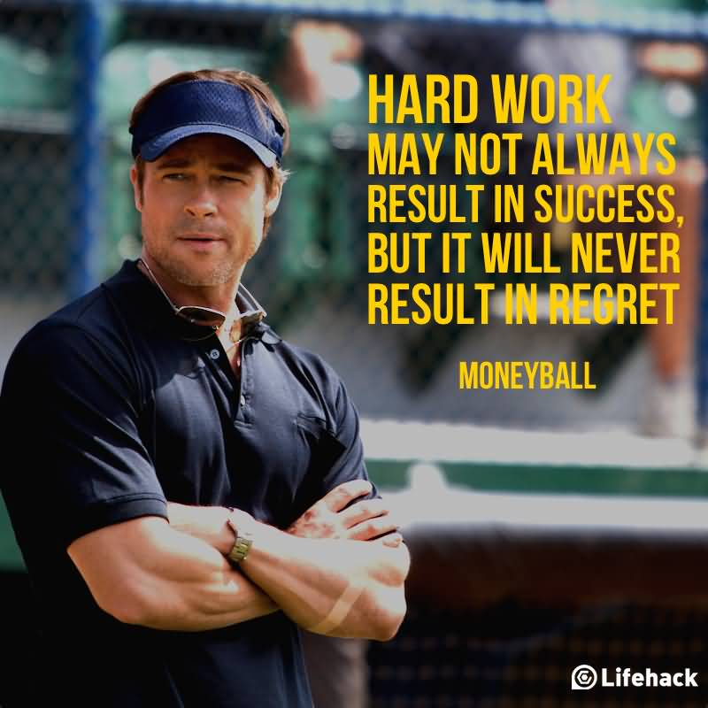 Movie Quotes Hard Work May Not Always Result In Success
