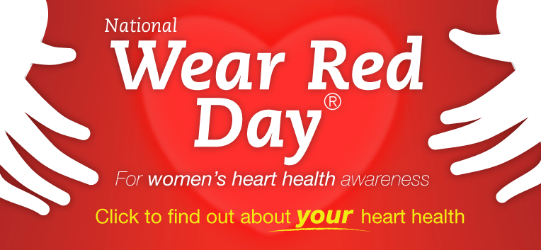 National Wear Red Day For Woman's Heart Health Awareness